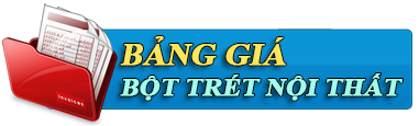 bang gia bot tret noi that